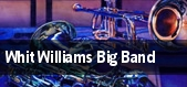 Whit Williams Big Band tickets