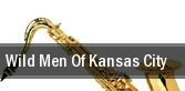 Wild Men Of Kansas City tickets