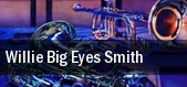 Willie Big Eyes Smith Dimitrious Jazz Alley tickets