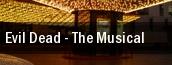 Evil Dead - The Musical Omaha tickets