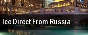 Ice Direct From Russia tickets