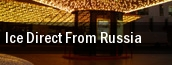 Ice Direct From Russia Las Vegas tickets