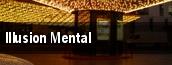 Illusion Mental tickets