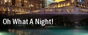 Oh What A Night! Starlite Theatre tickets