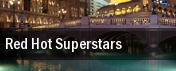 Red Hot Superstars Grand Sierra Theatre tickets