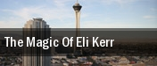 The Magic Of Eli Kerr tickets