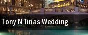 Tony N' Tina's Wedding Las Vegas tickets