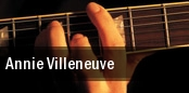 Annie Villeneuve tickets