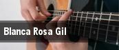 Blanca Rosa Gil tickets