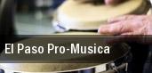 El Paso Pro-Musica tickets
