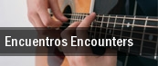 Encuentros Encounters tickets