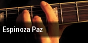Espinoza Paz Valley View Casino Center tickets