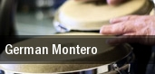German Montero tickets