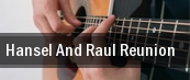 Hansel and Raul Reunion James L Knight Center tickets