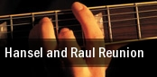 Hansel and Raul Reunion Miami tickets