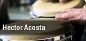 Hector Acosta Chicago tickets
