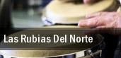 Las Rubias Del Norte tickets