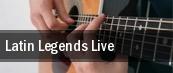 Latin Legends Live Temecula tickets