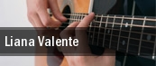 Liana Valente tickets