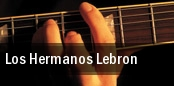 Los Hermanos Lebron Montebello tickets