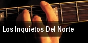 Los Inquietos Del Norte Fresno tickets