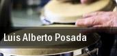 Luis Alberto Posada Wonderland Ballroom tickets