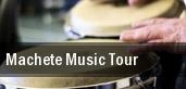 Machete Music Tour San Jose tickets