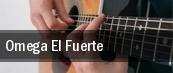 Omega El Fuerte tickets