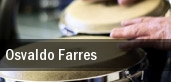 Osvaldo Farres Miami tickets
