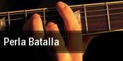 Perla Batalla tickets