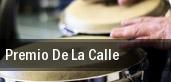 Premio De La Calle tickets