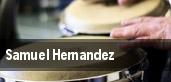 Samuel Hernandez tickets