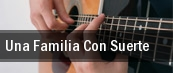 Una Familia Con Suerte Gibson Amphitheatre at Universal City Walk tickets