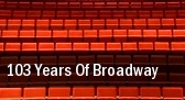 103 Years Of Broadway Balboa Theatre tickets