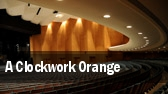 A Clockwork Orange tickets