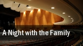 A Night with the Family tickets