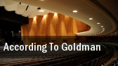 According To Goldman New York tickets
