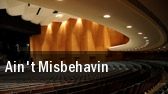 Ain't Misbehavin Lied Center For Performing Arts tickets