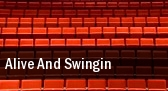 Alive And Swingin' tickets