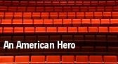 An American Hero tickets