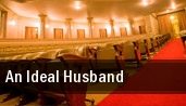 An Ideal Husband Walnut Street Theatre tickets