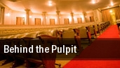 Behind the Pulpit Jackson tickets