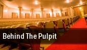 Behind the Pulpit War Memorial Auditorium tickets