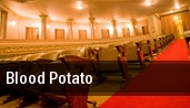 Blood Potato tickets