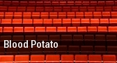 Blood Potato Clurman Theatre tickets
