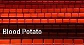 Blood Potato Clurman Theatre tickets