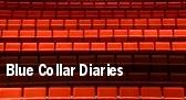 Blue Collar Diaries tickets