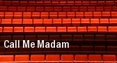 Call Me Madam Oklahoma City tickets