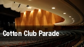 Cotton Club Parade New York City Center MainStage tickets