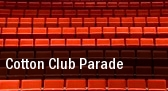 Cotton Club Parade New York tickets